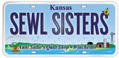 LICENSE PLATE OF THE DAY! Aunt Sadie's Quilt Shop 208 Winchester St. Winchester, KS 66097  (913) 774-7455 https://www.facebook.com/pages/Aunt-Sadies-Quilt-Shop/218609851496136