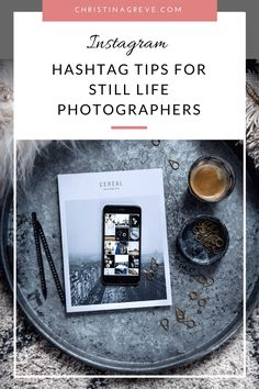 Instagram is the go-to place for growing your audience. Here´s 10 tips about rocking hashtags - especially written with still life photographers in mind.