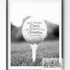 Father's Day Gift Idea - Personalized Golf Print - The Best Dads get promoted to Grandpa - Golf Fan