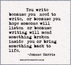 Why writers write.