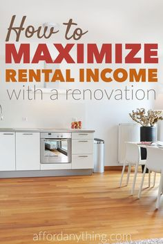 How I'm Maximizing My Rental Income with a Modern Renovation