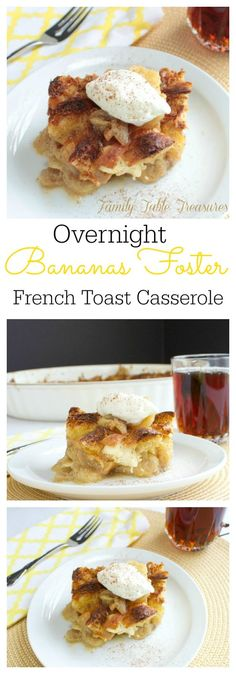 ... the breakfast table! Overnight Bananas Foster French Toast Casserole