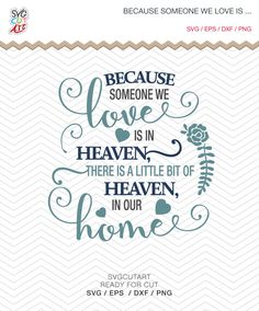Because someone we love is in heaven DXF SVG PNG eps parent loss Ornament heaven Vinyl decal Cricut Design, Silhouette studio, Instant by SvgCutArt on Etsy