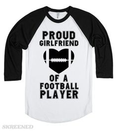 Proud girlfriend of a football player Football Relationship, Football Players, Cool T Shirts, Funny Tshirts, Girlfriends, Style Me, Lazy Person, Mens Tops, Life Goals