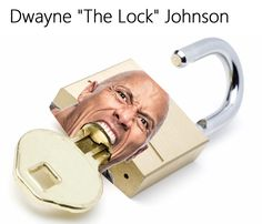 When The Rock keeps your stuff secure: