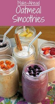 Make-Ahead Oatmeal Smoothies: Easy breakfast before school or work, or on the way. Great boost before or after exercise.  Make ahead convenience. Complete meal in a single glass.