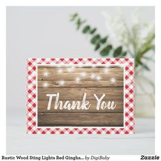Shop Rustic Wood Sting Lights Red Gingham Thank You created by DigiBaby. Baby Shower Thank You Cards, Thank You Note Cards, Red Gingham, Gingham Check, Rustic Wood, Place Card Holders, Lights, Frame, Highlight