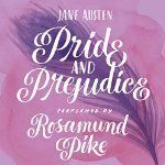 Pride and Prejudice narrated by Rosamund Pike