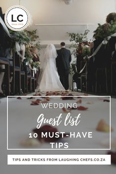 The guest list. Many a happy couple have had their first, and biggest, wedding-related fight as a result of the dreaded guest list. As couples' budgets grow smaller, so have the wedding guest list also. Here are our 10 tips on deciding who to invite, and who to leave off of the list. #weddingplanning #guestlist #weddingguests #laughingchefs #southafricanweddings
