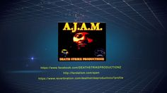 DEATH STRIKE PRODUCTIONZ VIDEO PROMO - A.J.A.M.
