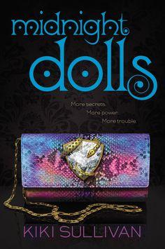 Midnight Dolls by Kiki Sullivan • September 1, 2015 • Balzer + Bray https://www.goodreads.com/book/show/23871069-midnight-dolls