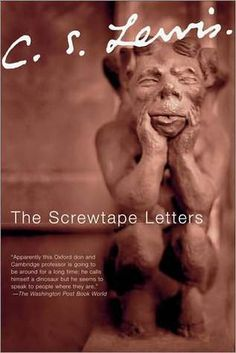 The Screwtape Letters by C.S. Lewis.