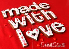 Cookies.... Made with Love | Flickr - Photo Sharing!