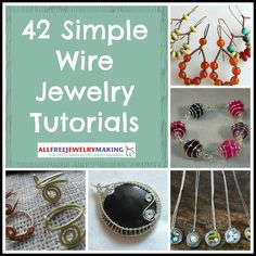 42 Simple Wire Jewelry Making Tutorials | AllFreeJewelryMaking.com