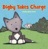 Sheep Storytime: Digby Takes Charge