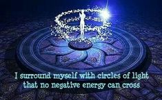 I surround myself with ....      healing meditation