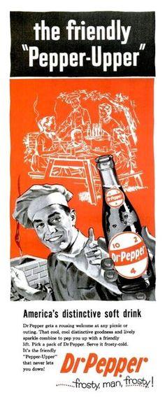 Dr. Pepper: frosty, man... frosty.!