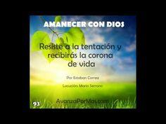 93   RESISTE A LA TENTACIÓN Y RECIBIRÁS LA CORONA DE VIDA reflexiones cristianas para jovenes - YouTube