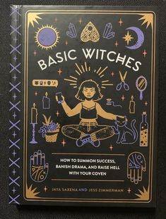 How to summon success, banish drama, and raise hell with your coven. Jaya Saxena and Jess Zimmerman introduce you to witchcraft for the modern witch in this handy little guide. Witchcraft Books, Wiccan Spells, Magick, Wiccan Altar, Witchcraft For Beginners, Baby Witch, Modern Witch, Witch Aesthetic, Practical Magic