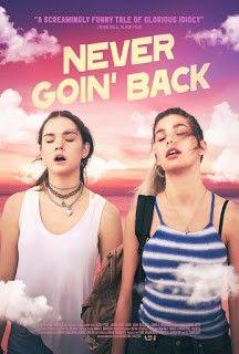 Never Goin Back Never Goin Back Peliculas Completas Peliculas Completas Gratis Ver Peliculas Completas