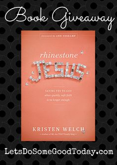 """Rhinestone Jesus - Book review and giveaway! Come learn the story of a woman - """"just a mom"""" - who said """"yes"""" to God, and with Him has done remarkable things. Giveaway ends 01/13/15."""