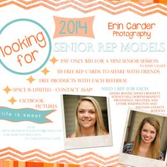 Need a few good 2014 Seniors to represent Erin Carder Photography for the upcoming school year.  Reps will be chosen this summer and sessions will be done so you can share with your friends as school starts back in the fall.