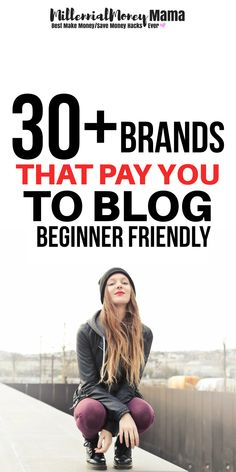 Looking to make money blogging? Check out these 30+ vetted brands that will actually pay you to blog!