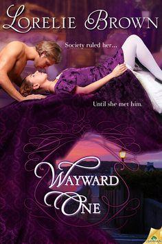 Wayward One by Lorelei Brown #historicalromance #romance #samhainpublishing @Samhain Publishing