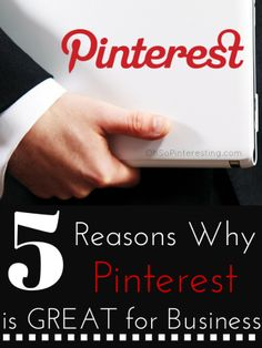 5 Reasons why Pinterest is great for business - Great post by @Cynthia Sanchez {Oh So Pinteresting}