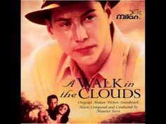 Maurice Jarre - A WALK IN THE CLOUDS (1995) - Soundtrack Suite - YouTube.  Edit & fade.