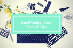 [Slideshare] How To Write Catchy Email Subject Lines (With Tools To Check)
