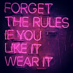 Hot Pink Neon Sign ~ Fashion Quote