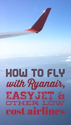 Low cost airlines reviews: how to fly with Ryanair, Easyjet, AirBaltic and Norwegian