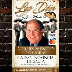 "Vier 26 Ene / 21.30 hs. ""Leo Dan y Sus Mariachis""  #TeatroProvincialDeSalta #Salta #Argentina  #Evento #QHS #Teatro #Music #Show #Arte #Cultura #Travel #LeoDan  #Love #Happy #Instagood #PhotoOfTheDay #Like4Like #Followme #Follow #Instalike #Instamoment #LikeForLike #TagsForLike #Family #Friends  #GobiernoDeSalta #SaltaTuCiudad #SaltaTanLindaQueEnamora Toda la info que necesitas la podes encontrar aquí  http://quehacemossalta.com/"
