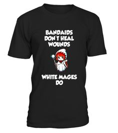 """# Bandaids don't heal Wounds, White Mages Do T-Shirt .  Special Offer, not available in shops      Comes in a variety of styles and colours      Buy yours now before it is too late!      Secured payment via Visa / Mastercard / Amex / PayPal      How to place an order            Choose the model from the drop-down menu      Click on """"Buy it now""""      Choose the size and the quantity      Add your delivery address and bank details      And that's it!      Tags: Awesome Classic RPG Video Game…"""