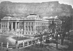 Parliment building - thankfully still there. Cities In Africa, National Building, Cape Town South Africa, Houses Of Parliament, Most Beautiful Cities, Historical Pictures, African History, Old Houses, Old Photos