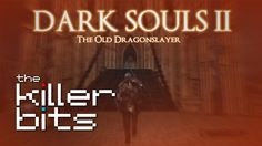 Toby discovers the Old Dragonslayer in Darks Souls 2 | #DarkSouls2 #DarkSoulsII