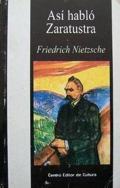 Así Habló Zaratustra - Friederich Nietzche -