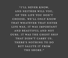 saluting the ghost ship Great Quotes, Quotes To Live By, Me Quotes, Inspirational Quotes, Pretty Words, Love Words, Beautiful Words, Favorite Words, Favorite Quotes
