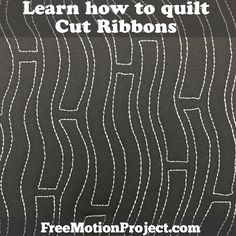 How to Machine Quilt Cut Ribbons, Design #478