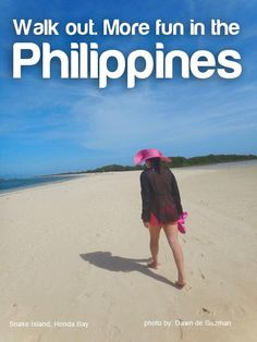 Walk out. More fun in the Philippines