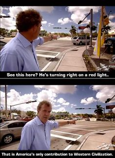 Americans are innovators in making what was originally breaking the law into an actual law where you are allowed to run a red light (while turning right, of course). Very convenient.