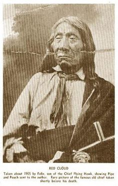 Red Cloud picture taken shortly before his death Native American Children, Native American Quotes, Native American Tribes, Native American History, Native Americans, Sioux, Red Cloud, American Indian Art, Native Indian