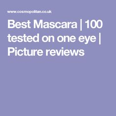 Best Mascara   100 tested on one eye   Picture reviews