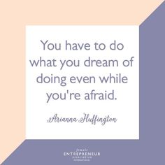 Don't let fear shape your Female Entrepreneur Association, Lead Generation, Training Tips, Dreaming Of You, Leadership, Success, Quotes, Life, Shape