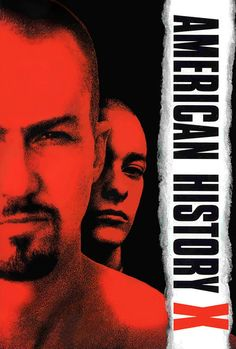 American History X. Directed by Tony Kaye. With Edward Norton, Edward Furlong, Beverly D'Angelo, Jennifer Lien. A former neo-nazi skinhead tries to prevent his younger brother from going down the same wrong path that he did. Best Movies List, X Movies, Movie List, Hindi Movies, Drama Movies, Movies To Watch, Good Movies, Movies Online, Movies And Tv Shows