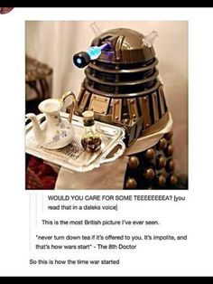 I am as British as a Dalek serving afternoon tea Doctor Who Doctor Who, Matt Smith, Fandoms, Don't Blink, Dalek, Torchwood, Time Lords, Dr Who, Superwholock