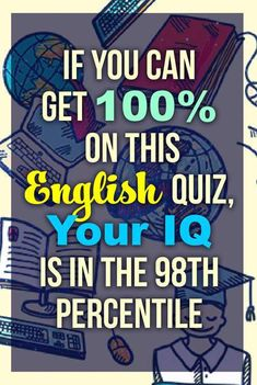 Grammar quiz: Are you a true English scholar? Take this English Grammar test and find out if you are actually smarter than average. Are an English Grammar expert? Prove it! English Grammar Quiz, English Language Test, English Quiz, Personality Test Quiz, Test Your Iq, Language Quiz, Knowledge Test, Grammar And Punctuation, Fun Quizzes