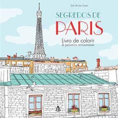 segredos de paris livro de colorir - Pesquisa Google