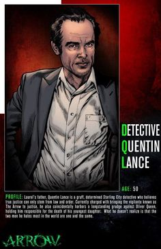 Meet Quentin Lance, a Starling City detective who is the hunt for Arrow. Don't miss an all-new episode of Arrow Wednesday at on The CW! Arrow Tv Shows, Arrow Tv Series, The Flash, Dinah Laurel Lance, Arrow Cast, Cw Dc, Dc Legends Of Tomorrow, Supergirl And Flash, Green Arrow